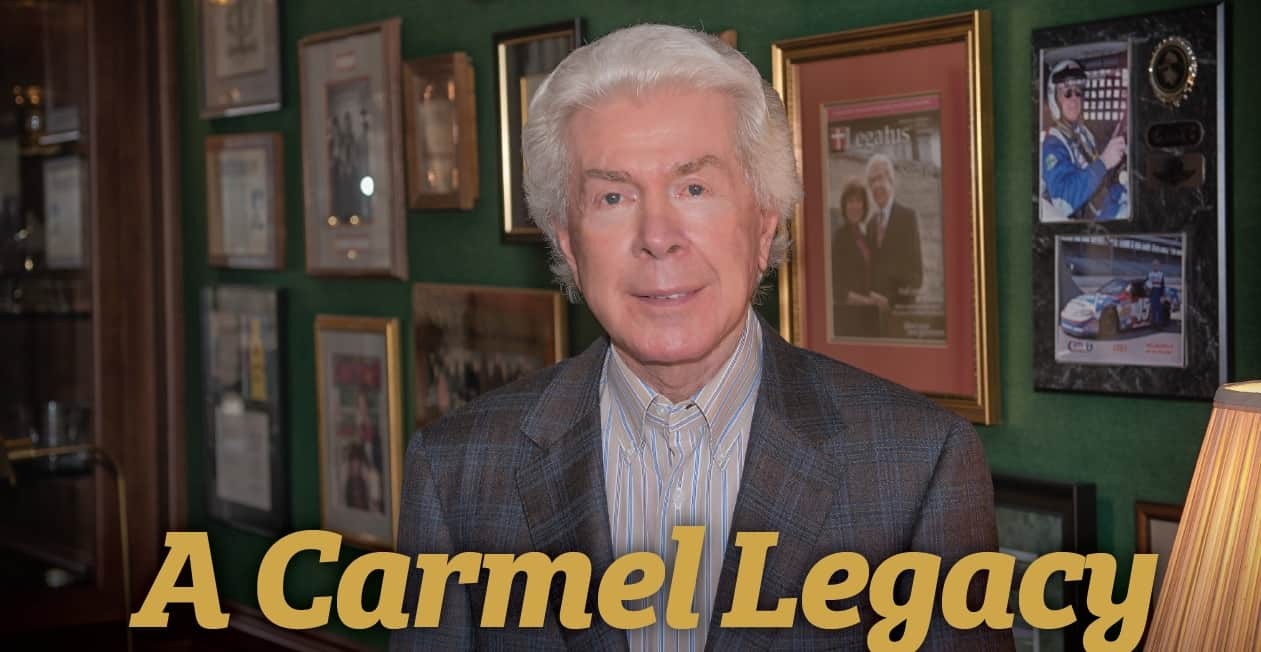 A Carmel Legacy Looks to the Future with Confidence