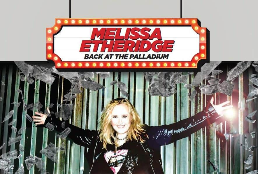 Melissa Etheridge Back at The Palladium