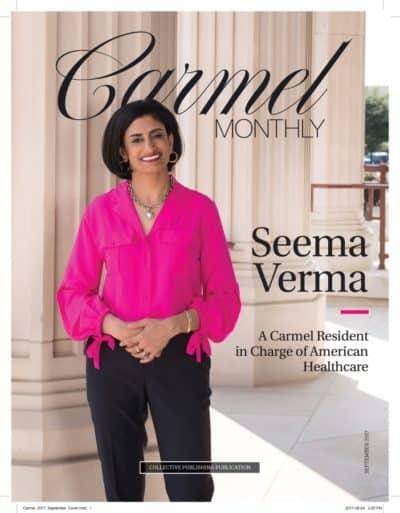 Seema Verma Carmel Monthly Magazine cover